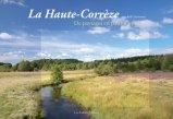 La Haute-Corrèze Une belle inconnue