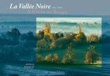 La Vallée Noire dans l'Indre à l'ombre des bocages