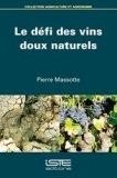 Le défi des vins doux naturels
