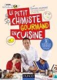 Le petit chimiste en cuisine