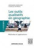 Les outils qualitatifs en géographie - Méthodes et applications