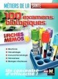 Les 100 examens de biologie ESI-IDE