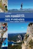 Les plus belles via ferrata des Pyrenées