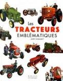 Les tracteurs emblématiques