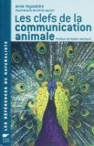 Les clefs de la communication animale
