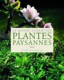 Le monde oubli� des Plantes Paysannes