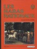 Les Haras Nationaux Coffret : 3 tomes