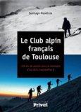 Le club alpin français de Toulouse