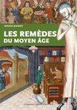 Les remèdes du Moyen Age