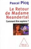 Le retour de Madame Néandertal