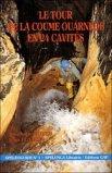 Le tour de la Coume Ouarnède en 24 cavitvités