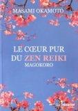 Le coeur pur du Zen Reiki