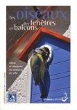Les oiseaux des fenêtres et balcons