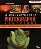 Le Guide complet de la photographie numérique