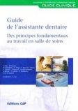 Le guide de l'assistante dentaire