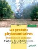 Les produits phytosanitaires Tome 2