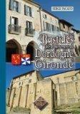 Les bastides des d�partements de Dordogne et de Gironde