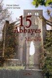 Les 15 abbayes de la Manche
