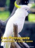 Les perroquets et les perruches � longue queue