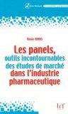 Les panels, outils incontournables des études de marché dans l'industrie pharmaceutique