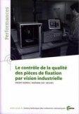 Le contrôle de la qualité des pièces de fixation par vision industrielle