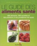 Le guide des aliments santé