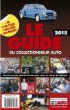 Le guide du collectionneur auto 2015