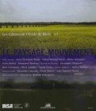Le paysage - mouvement