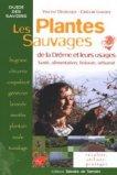 Les plantes sauvages de la Drôme et leurs usages