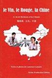 Le Vin, le Rouge, la Chine