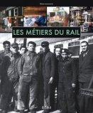 Les Métiers du Rail