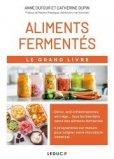 Le grand livre des aliments fermentés
