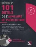 Le répertoire des 101 outils de l'auxiliaire de puériculture