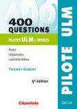 400 questions pilote ULM et drones