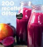 200 recettes détox