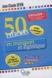 50 exercices en transport et logistique inclus : 5 exercices en mandarin