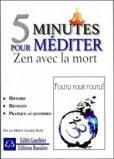 5 minutes pour méditer Zen avec la mort