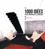 1000 idées pour aménager la maison