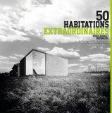 50 habitations extraordinaires pour budget ordinaire