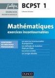 Mathématiques Exercices incontournables BCPST 1re année