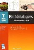 Mathématiques 1re Bac Pro Groupements A et B - Pochette élève