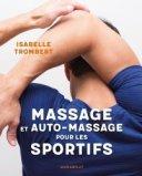 Massage et auto-massage pour les sportifs