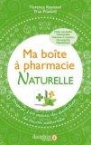 Ma boîte à pharmacie naturelle