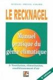 Manuel pratique de génie climatique - Tome 3