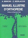 Manuel illustré d'orthopédie