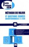 M�thodo du major et questions ferm�es incontournables � l'ECN