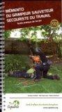 Mémento du grimpeur sauveteur secouriste du travail