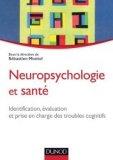 Neuropsychologie et sant�