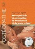 Neuropédiatrie et ostéopathie du nouveau-né et du jeune enfant