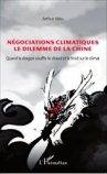 N�gociations climatiques le dilemme de la Chine